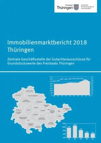 Thüringen: Immobilienmarktbericht 2018 veröffentlicht