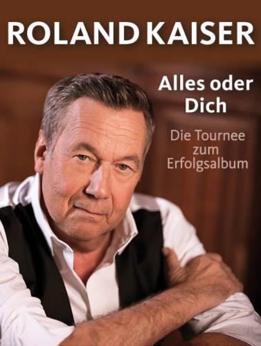 Roland Kaiser – Alles oder Dich Tour findet statt